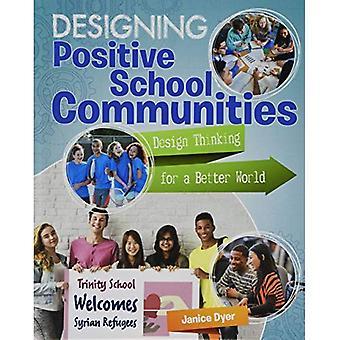 Designing Positive School Communities