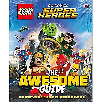Lego(r) DC Comics Super Heroes the Awesome Guide (Library Edition)