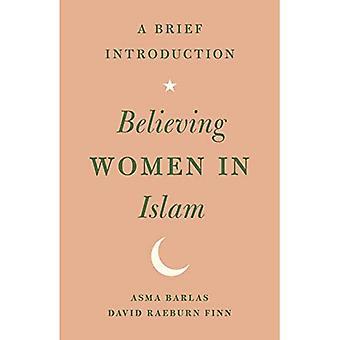Croyant la femme en Islam: une brève Introduction