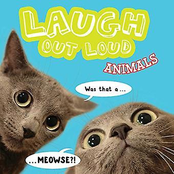 Laugh Out Loud Animals (Laugh Out Loud)