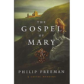 The Gospel of Mary - A Celtic Adventure