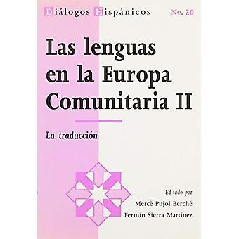 Las lenguas en la Europa comunitaria II: La traduccion (Dialogos Hispanicos)