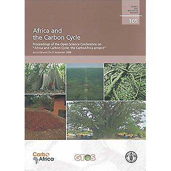 Africa and the Carbon Cycle - Proceedings of the Open Science Conferen