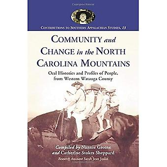 Community and Change in the North Carolina Mountains : Oral Histories and Profiles of People, from Western Watauga County