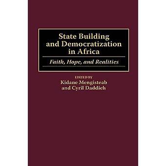 State Building en democratisering in Afrika geloof hoop en realiteit door Mengisteab & Kidane