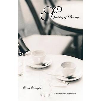Speaking of Beauty by Donoghue & Denis