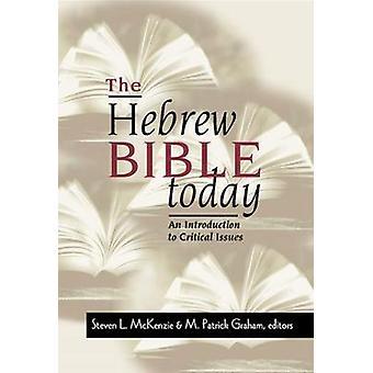 Hebreiska Bibeln idag av McKenzie & Steven L.
