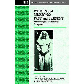 Femmes et Missions passées et présentes des Perceptions historiques et anthropologiques de Bowie & Fiona