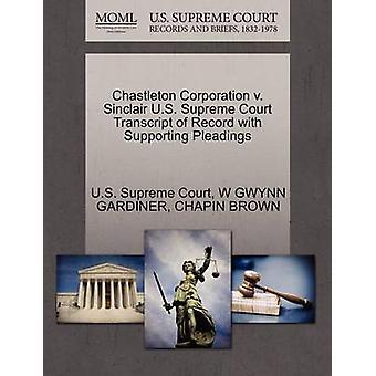 Chastleton Corporation c. Cour U.S. suprême Sinclair relevé de dossier à l'appui des actes de procédure de la Cour suprême des États-Unis