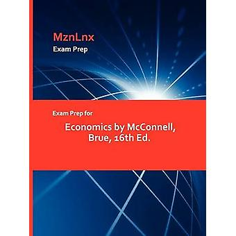 Exam Prep for Economics by McConnell Brue 16th Ed. by MznLnx