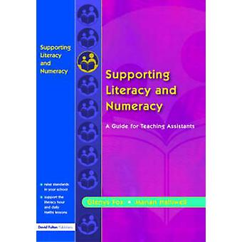 Supporting Literacy  Numeracy  A Guide for Teaching Assistants by Fox & Glenys