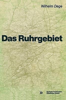 Das Ruhrgebiet by Dege & Wilhelm