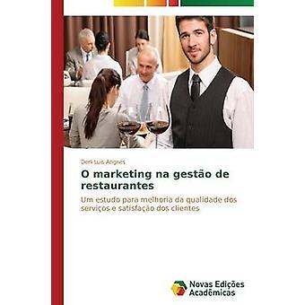 O marketing-Na Gesto de Restaurantes von Angnes Derli Lus