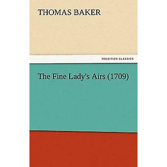 The Fine Ladys Airs 1709 by Baker & Thomas