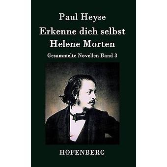 Erkenne dich selbst Helene Morten par Paul Heyse