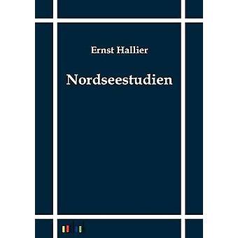 Nordseestudien por Hallier y Ernst