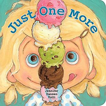 Just One More by Jennifer Hansen Rolli - 9780425291665 Book
