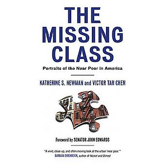 The Missing Class - Portraits of the Near Poor in America by Katherine
