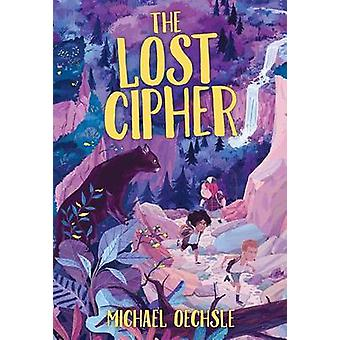 The Lost Cipher by Michael Oechsle - 9780807580639 Book