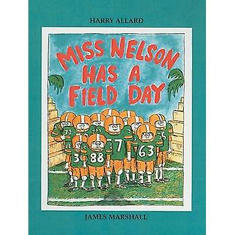 Miss Nelson Has a Field Day by Harry Allard - James Marshall - 978081