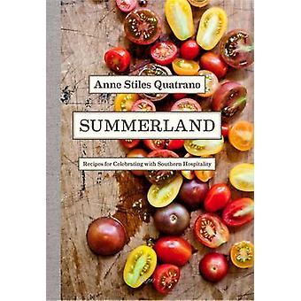 Summerland - Menus and Recipes for Celebrating with Southern Hospitali