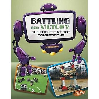 Battling for Victory by Kathryn Clay - 9781476551142 Book