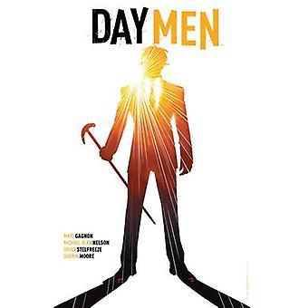 Day Men Vol. 2 - Volume 2 by Matt Gagnon - Michael Alan Nelson - Brian