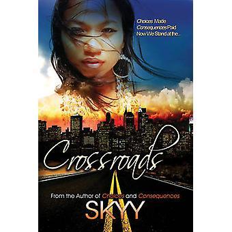 Crossroads by Skyy - 9781622867165 Book