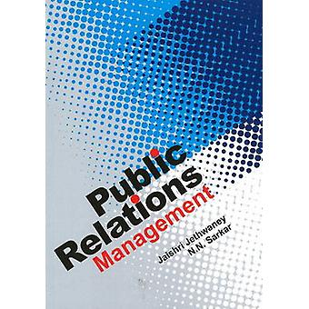 Public Relations Management by Jaishri Jethwaney - N.N. Sarkar - 9788