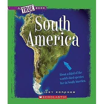 South America by Libby Koponen - 9780531218310 Book