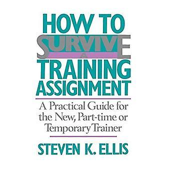 Hoe overleef je een trainings opdracht: een praktische gids voor de nieuwe, parttime of tijdelijke trainer