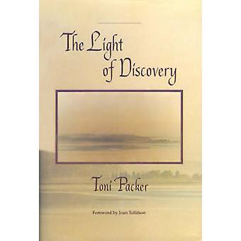 The Light of Discovery by Packer & Toni