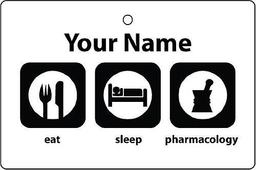 Personalised Eat Sleep Pharmacology Car Air Freshener
