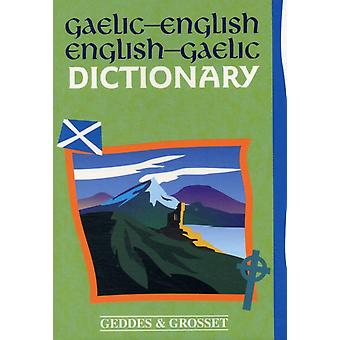 Gaelic - English Dictionary (Paperback) by Geddes & Grosset