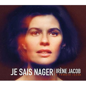 Irene Jacob & Francis Jacob - Je Sais Nager [CD] USA import
