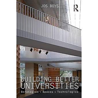 Building Better Universities by Jos Boys