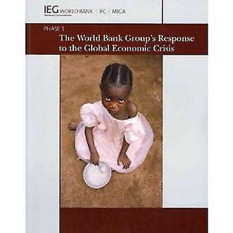 The World Bank Group's Response to the Global Economic Crisis - Phase