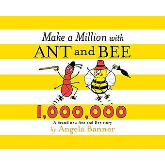 Make a Million with Ant and Bee by Angela Banner - 9781405279307 Book