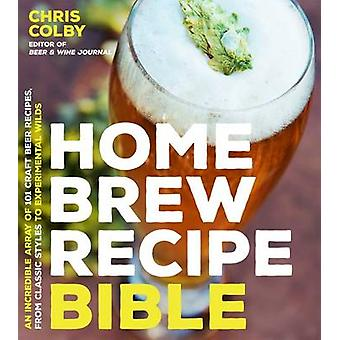 Home Brew Recipe Bible by Chris Colby - 9781624143144 Book