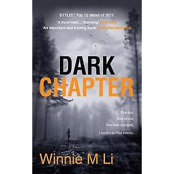 Dark Chapter by Winnie M. Li - 9781785079061 Book