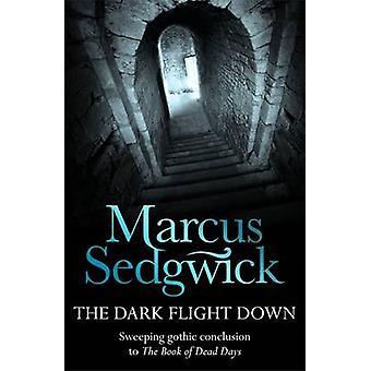 The Dark Flight Down by Marcus Sedgwick - 9781842551363 Book