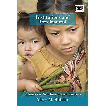 Institutions and Development by Mary M. Shirley - 9781849801614 Book