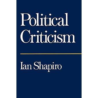 Political Criticism by Ian Shapiro - 9780520080324 Book