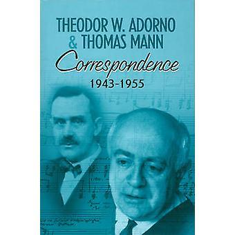 Correspondance - 1943-1955 par Adorno - Thomas Mann - 978074