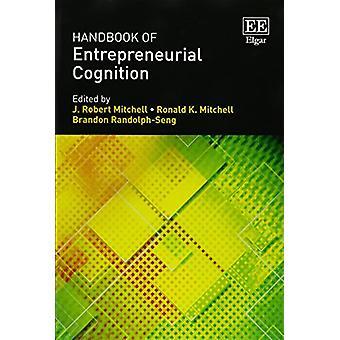 Handbook of Cognition Entrepreneurial par J. Robert Mitchell - Ronald