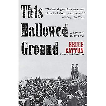 This Hallowed Ground (Vintage Civil War Library)