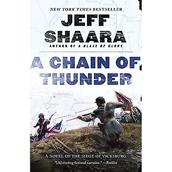 A Chain of Thunder: A Novel of the Siege of Vicksburg (Novel of the Civil War)