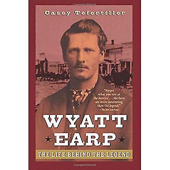 Wyatt Earp: Livet bakom legenden