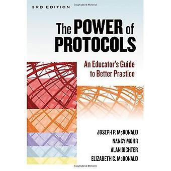 La puissance des protocoles: Guide de l'éducateur à la meilleure pratique (réforme de l'école)