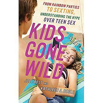 Kids Gone Wild: Fra Rainbow parter Sexting, forstå Hype Over Teen Sex